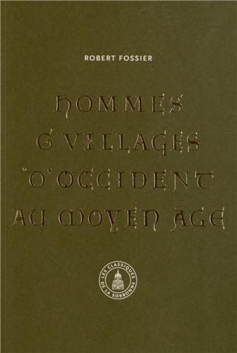 Hommes et villages d'Occident au Moyen Age