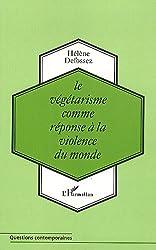 Le végétarisme comme réponse à la violence du monde