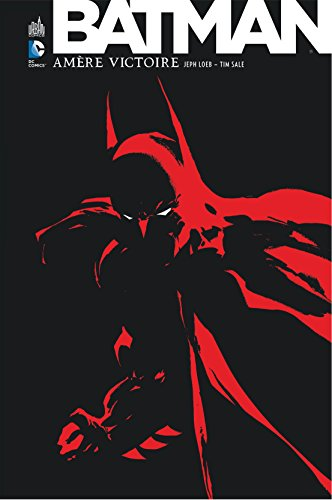 Batman Amère victoire par Loeb Jeph