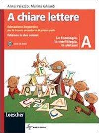 A chiare lettere. Vol. A-B. Per la Scuola media. Con CD-ROM. Con espansione online