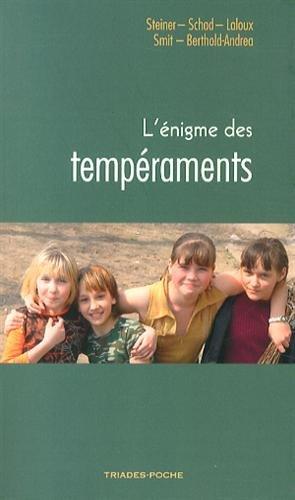 L'énigme des tempéraments par Rudolf Steiner