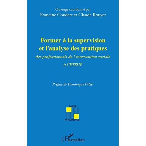 Former à la supervision et l'analyse des pratiques (Savoir et formation)