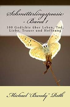 """Schmetterlingspoesie - Band 1 von [Roth, Michael """"Bundy""""]"""