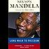 Long Walk To Freedom Vol 2: 1962-1994