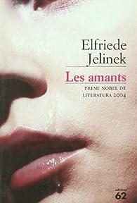 Les amants par  Elfriede Jelinek