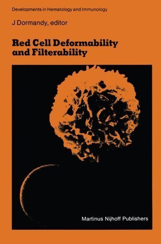 Red Cell Deformability and Filterability: Proceedings of the second workshop held in London, 23 and 24 September 1982 under the auspices of The Royal ... (Developments in Hematology and Immunology) (2013-10-04)