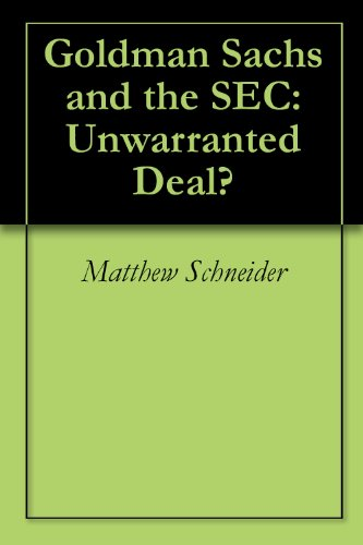 goldman-sachs-and-the-sec-unwarranted-deal-english-edition