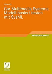 Car Multimedia Systeme Modell-Basiert Testen Mit Sysml (German Edition)