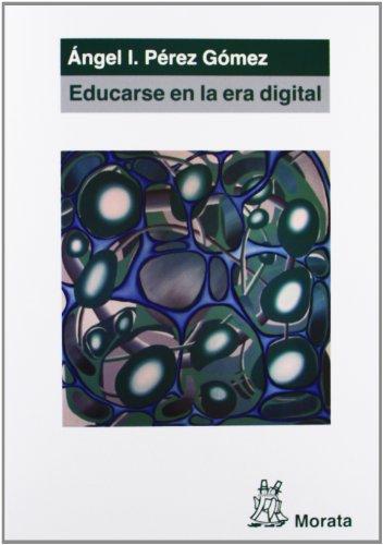 Educarse en la era digital por Ángel Ignacio Pérez Gómez