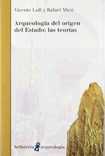 Arqueología del origen del estado (Arqueologia (bellaterra)) por Lull Vicente