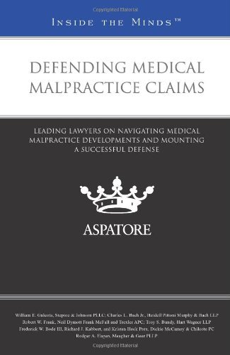 defending-medical-malpractice-claims-leading-lawyers-on-navigating-medical-malpractice-developments-