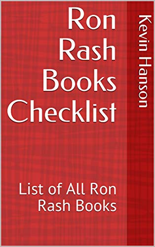 Ron Rash Books Checklist: List of All Ron Rash Books (English Edition) (Ron Rash Kindle)