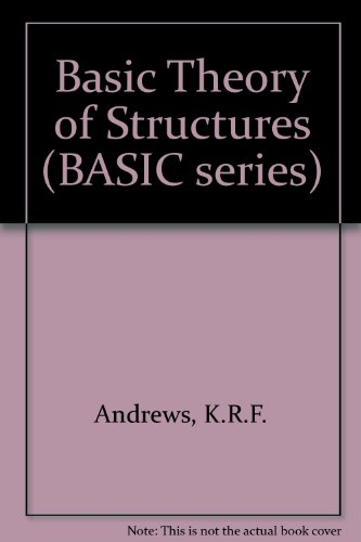 Basic Theory of Structures (BASIC series)
