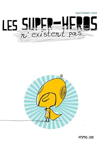 Les Supers-héros n'existent pas