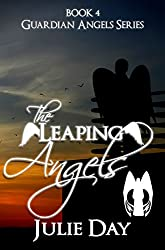 The Leaping Angels (The Guardian Angels Book 4)