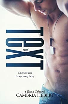 Text (Take It Off Book 4) by [Hebert, Cambria]