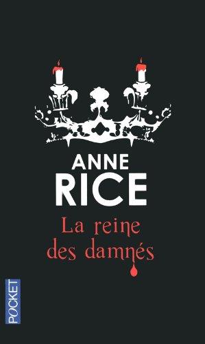 La reine des damnés (3) par Anne RICE