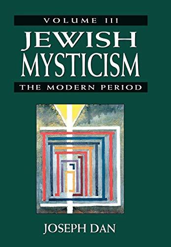 Jewish Mysticism: The Modern Period PDF Books