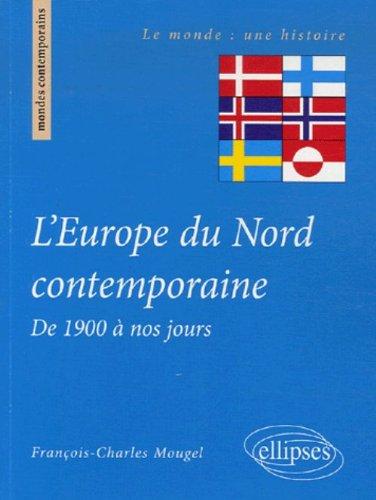 L'Europe du Nord contemporaine de 1900 à nos jours