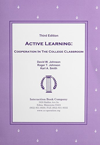 Active Learning: Cooperation in the College Classroom por David W. Johnson