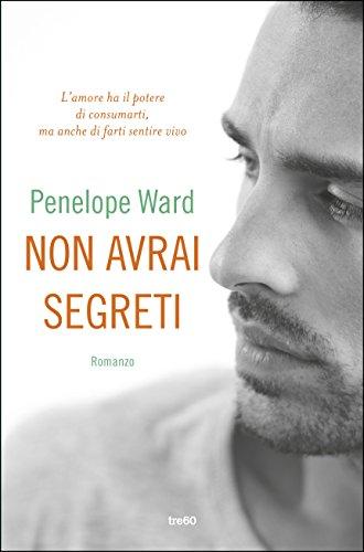 Non avrai segreti di [Ward Penelope]