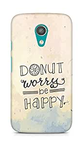 AMEZ donut dont worry be happy Back Cover For Motorola Moto G2