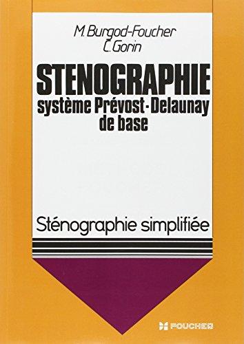 Sténographie simplifiée, système Prévost-Delaunay de base (tous niveaux)