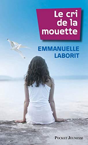 Le Cri de la mouette par Emmanuelle Laborit