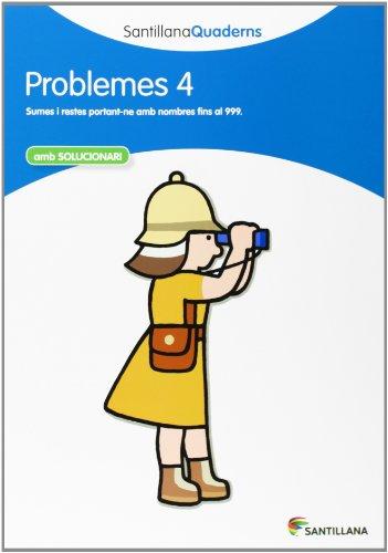 PROBLEMES 4 AMB SOLUCIONARI SANTILLANA QUADERNS - 9788468013992
