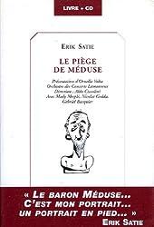 LE PIEGE DE MEDUSE. Avec CD