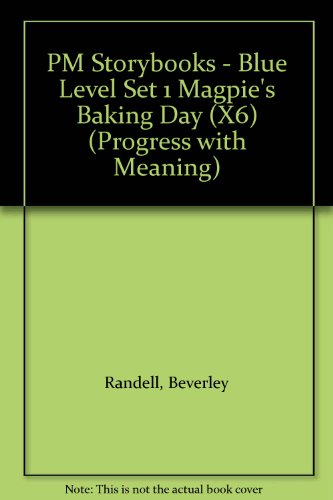 Magpie's Baking Day PM Blue Set 1 Fiction (X6): Blue Level (Progress with Meaning)