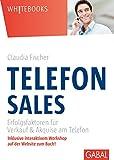 Telefonsales: Erfolgsfaktoren für Verkauf & Aquise am Telefon (Whitebooks)