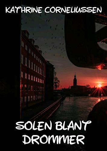 Solen blant drømmer (Norwegian Edition) por Kathrine Corneliussen