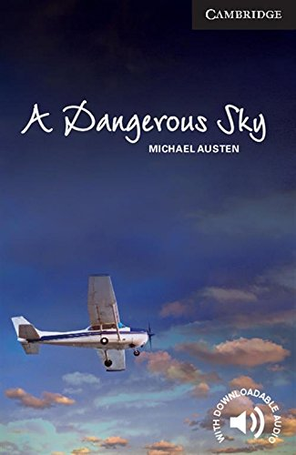 A Dangerous Sky Level 6 Advanced (Cambridge English Readers)