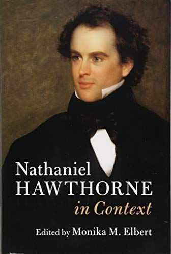 Nathaniel Hawthorne in Context (Literature in Context)