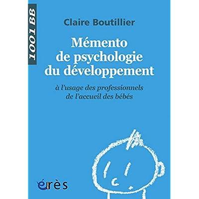 Mémento de psychologie du développement à l'usage des professionnels de l'accueil des bébés