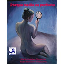 Porque nadie es perfecto (Colección Novela Contemporánea)