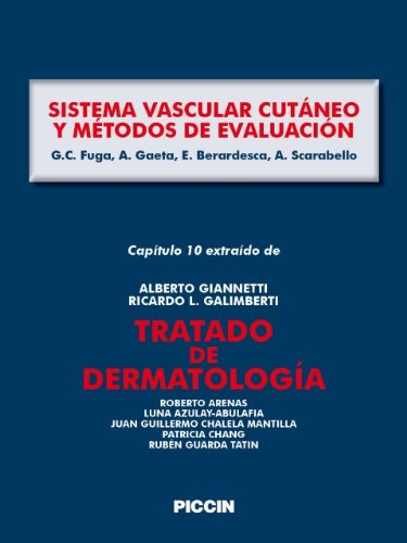 Capítulo 10 extraído de Tratado de Dermatología - SISTEMA VASCULAR CUTÁNEO Y MÉTODOS DE EVALUACIÓN por A.Giannetti