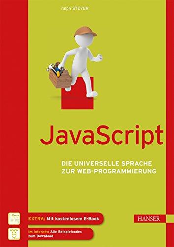 JavaScript: Die universelle Sprache zur Web-Programmierung (Web-programmierung)