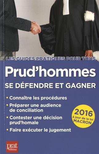 Prud'hommes : Se défendre et gagner