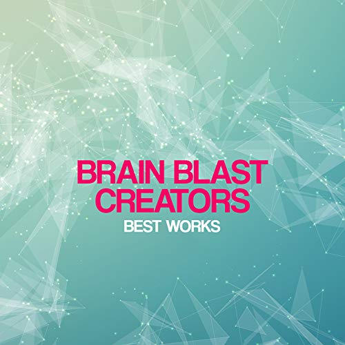Brain Blast Creators Best Works