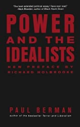 Power and the Idealists: Or, the Passion of Joschka Fischer and Its Aftermath: Or, The Passion of Joschka Fisher and Its Aftermath
