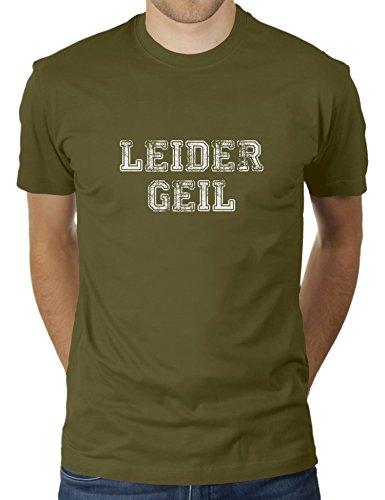 Leider Geil - Herren T-Shirt von KaterLikoli, Gr. S, Olive
