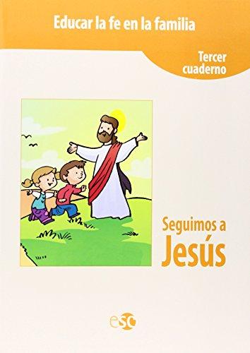Seguimos a Jesús 3 por Vv.Aa