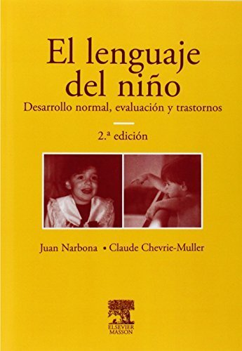 EL LENGUAJE DEL NI?O (Spanish Edition) by NARBONA, JUAN, Chevrie-Muller, Claude (2011) Paperback