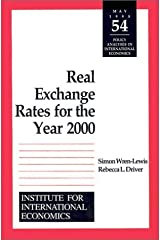 Real Exchange Rates for the Year 2000 (Policy Analyses in International Economics) by Simon Wren-Lewis (1998-05-31) Paperback