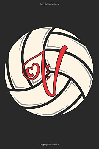 V: Volleyball Journal Monogram Initial V Personalized Volleyball Gift for Players Coach Students Teachers (Volleyball Lovers) por Happy Healthy Press