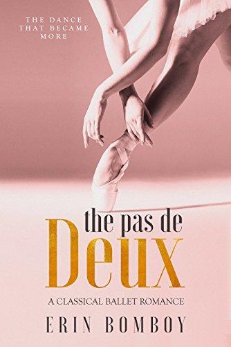 The Pas de Deux: A Classical Ballet Romance (English Edition) (Tiara Sleeping Beauty)