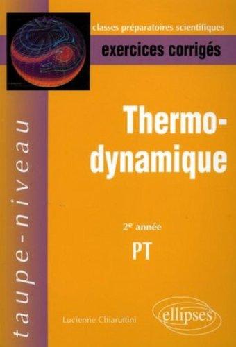 Thermodynamique 2e année PT : Exercices corrigés