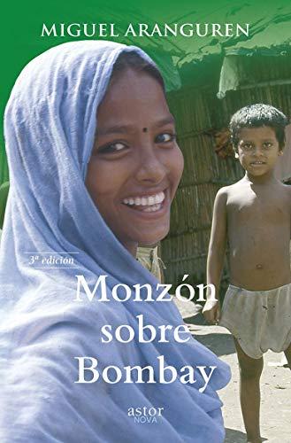 Monzón sobre Bombay (Astor Nova)